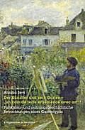 """Der Künstler und sein Garten - """"un coin de terre ensemencé avec art""""?"""