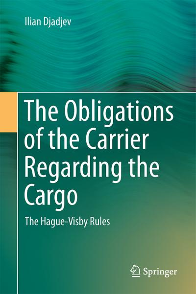 The Obligations of the Carrier Regarding the Cargo