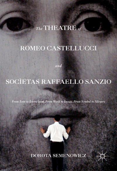 Romeo Castellucci and Socìetas Raffaello Sanzio