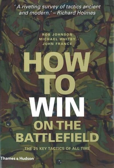 How to Win on the Battlefield