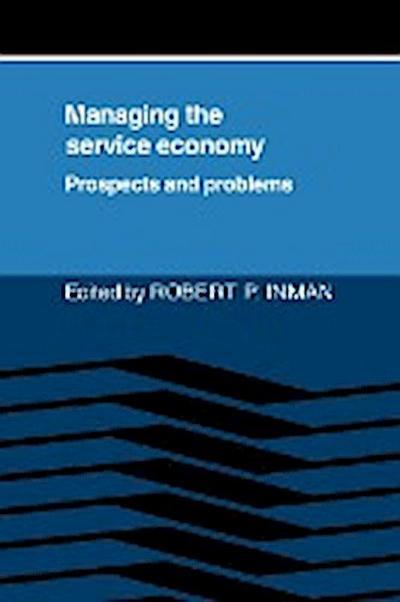 Managing the Service Economy