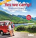 Holiday Reisebuch Yes we camp!; Die schönsten ...