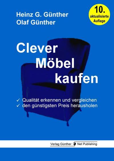 Clever Möbel kaufen: Qualität erkennen und vergleichen, den günstigsten Preis herausholen