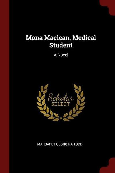 Mona MacLean, Medical Student