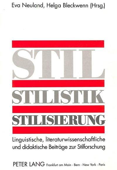 Stil - Stilistik - Stilisierung