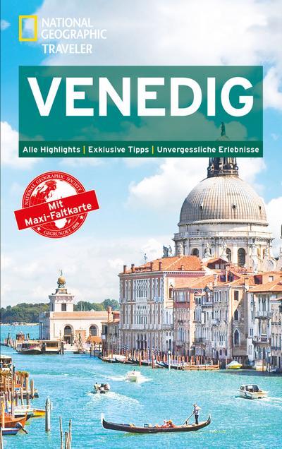 National Geographic Traveler Venedig mit Maxi-Faltkarte; National Geographic Traveler; Deutsch