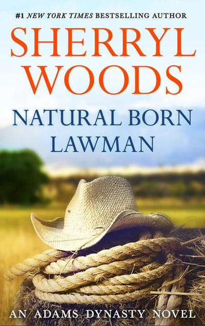 Natural Born Lawman (And Baby Makes Three, Book 8)