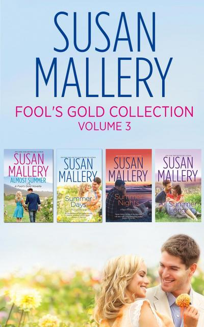 Fool's Gold Collection Volume 3: Almost Summer / Summer Days / Summer Nights / All Summer Long (Fool's Gold)