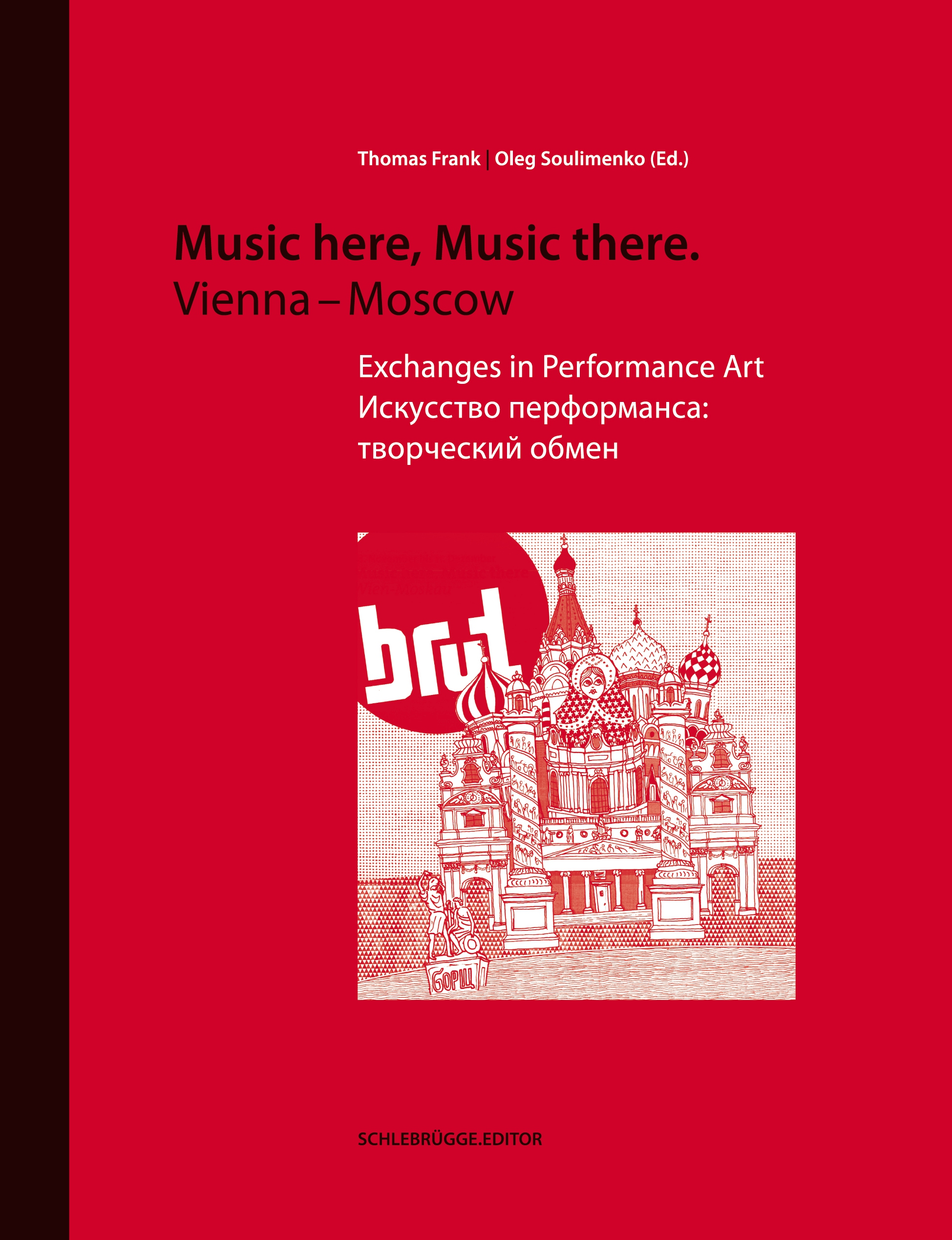Music here, Music there. Vienna - Moscow Thomas Frank