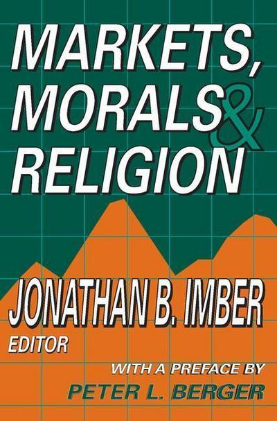 Markets, Morals & Religion