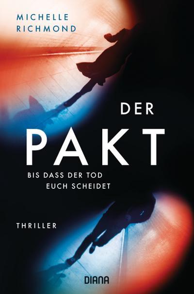 Der Pakt – Bis dass der Tod uns scheidet: Thriller