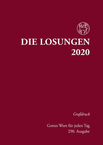 Die Losungen 2020 für Deutschland - Grossdruck, gebunden