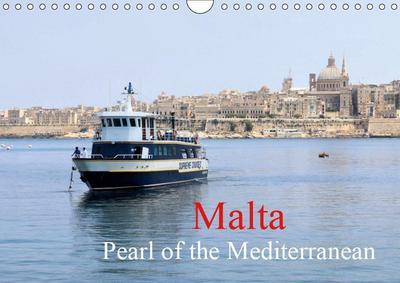 Malta Pearl of the Mediterranean (Wall Calendar 2019 DIN A4 Landscape)