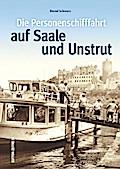 Die Personenschifffahrt auf Saale und Unstrut ...