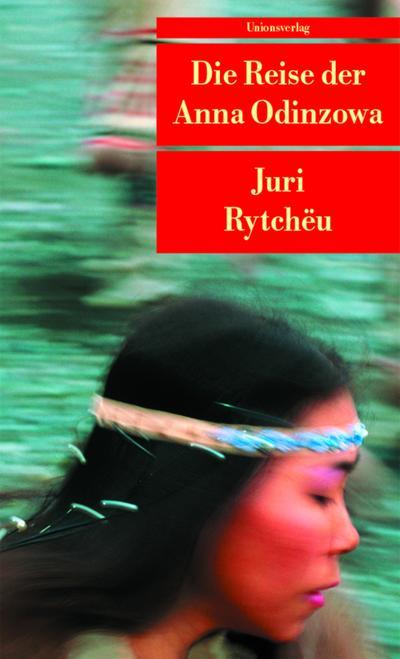 Die Reise der Anna Odinzowa (Unionsverlag Taschenbücher)