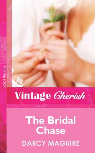 The Bridal Chase (Mills & Boon Cherish)