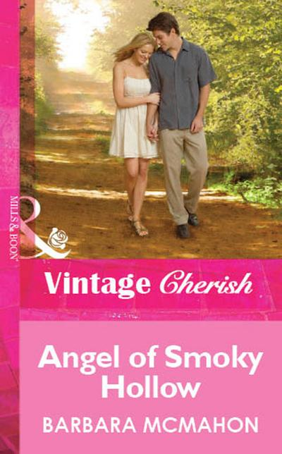 Angel of Smoky Hollow (Mills & Boon Cherish)