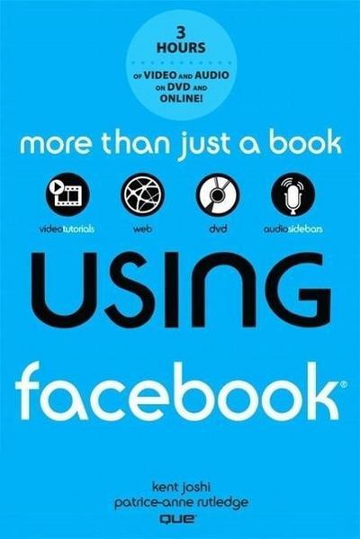 Using Facebook [Taschenbuch] by Joshi, Kent; Rutledge, Patrice-Anne