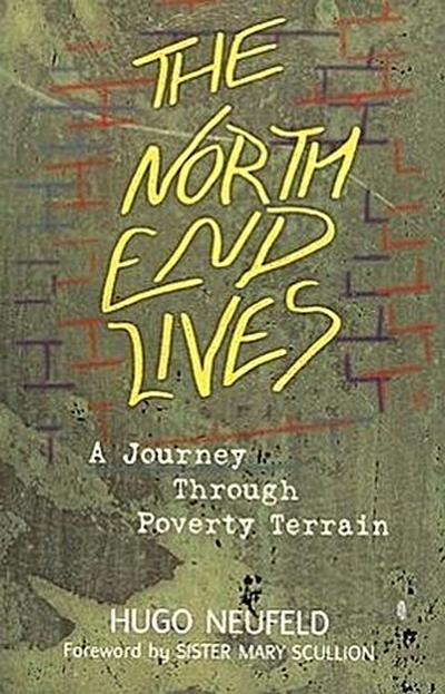 The North End Lives: A Journey Through Poverty Terrain