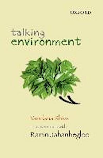 Talking Environment: Vandana Shiva in Conversation with Ramin Jahanbegloo