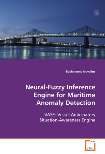Neural-Fuzzy Inference Engine for Maritime AnomalyDetection