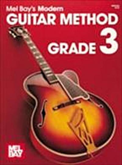 """""""e;Modern Guitar Method""""e; Series Grade 3"""