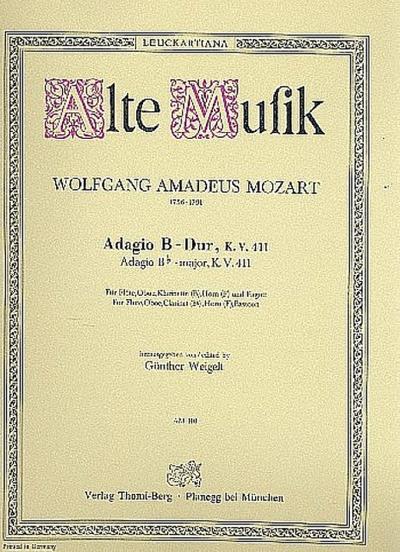 Adagio B-Dur KV411 :für Flöte, Oboe, Klarinette, Horn in F und Fagott
