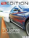 auto motor und sport Edition - 70 Jahre auto  ...