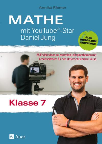 Mathe mit YouTube®-Star Daniel Jung Klasse 7