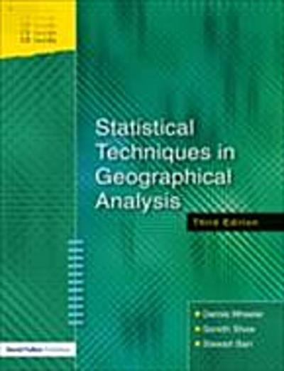 Statistical Techniques in Geographical Analysis