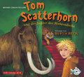 Tom Scatterhorn und der Saphir des Maharadscha: 6 CDs