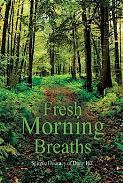 Fresh Morning Breaths