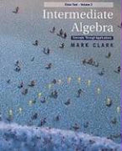 Intermediate Algebra: Concepts Through Applications, Class Test Volume 2