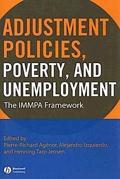 Adjustment Policies, Poverty, and Unemployment: The Immpa Framework