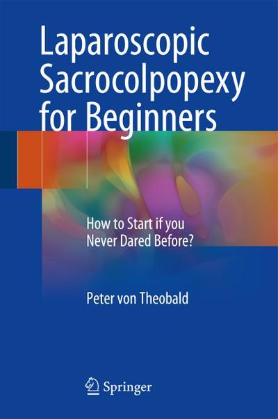 Laparoscopic Sacrocolpopexy for Beginners
