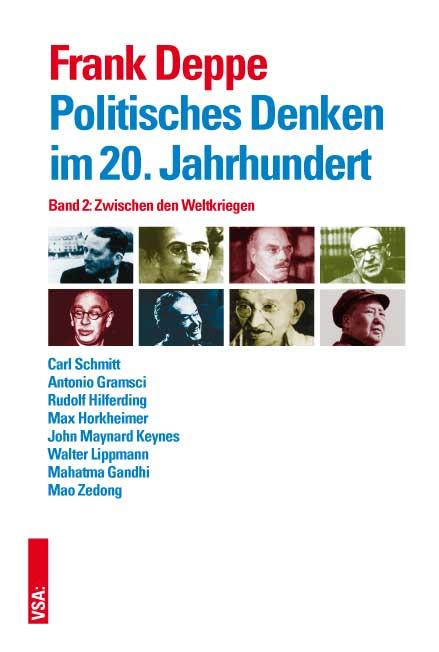 Politisches Denken im 20. Jahrhundert Band 2 Frank Deppe