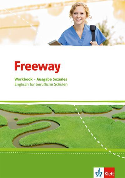 Freeway Soziales. Workbook mit Lösungsheft. Englisch für berufliche Schulen ab 2017