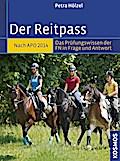 Der Reitpass; Deutsch; 75 farb. Fotos, 45 Ill ...