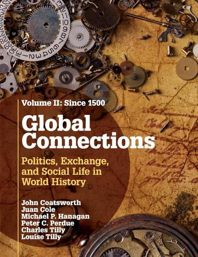 Global Connections: Volume 2, Since 1500