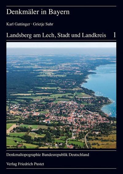 Landsberg am Lech, Stadt und Landkreis (Denkmäler in Bayern)