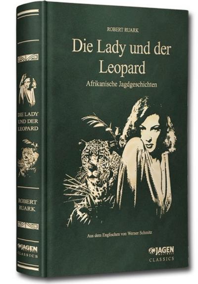 Die Lady und der Leopard: JAGEN WELTWEIT Classics Band 7