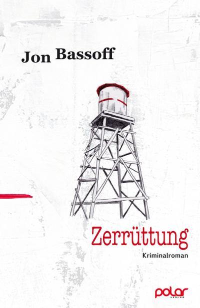 Zerrüttung; Übers. v. Koch, Sven; Deutsch