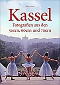 Kassel; Fotografien aus den 50ern, 60ern und  ...
