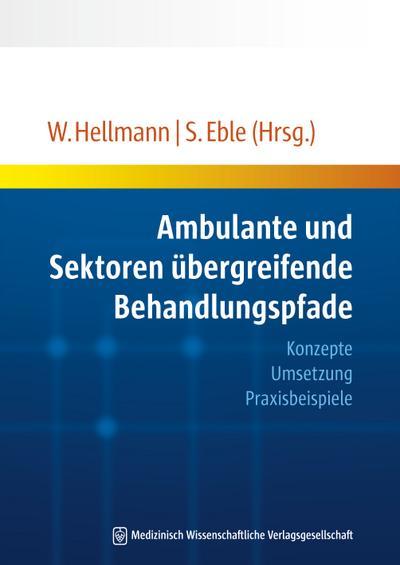 Ambulante und Sektoren übergreifende Behandlungspfade
