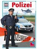 Was ist was, Band 120: Polizei; WAS IST WAS - ...