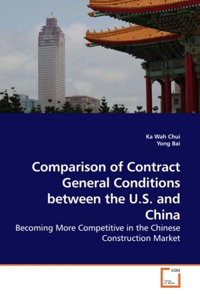 Comparison of Contract General Conditions between the U.S. and China