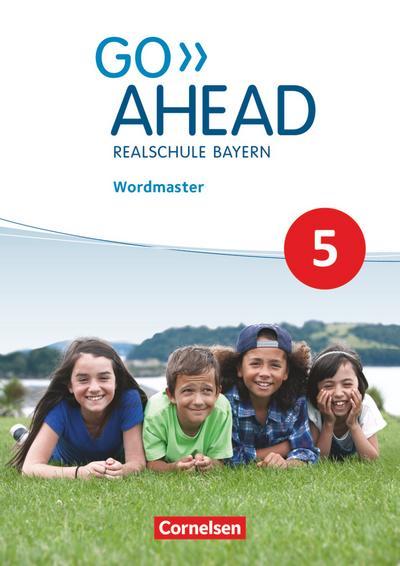 Go Ahead 5. Jahrgangsstufe - Ausgabe für Realschulen in Bayern - Wordmaster