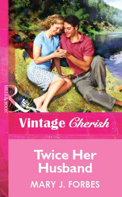 Twice Her Husband (Mills & Boon Vintage Cherish)