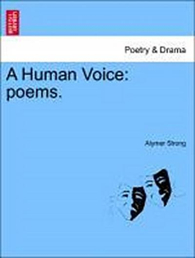 A Human Voice: poems.