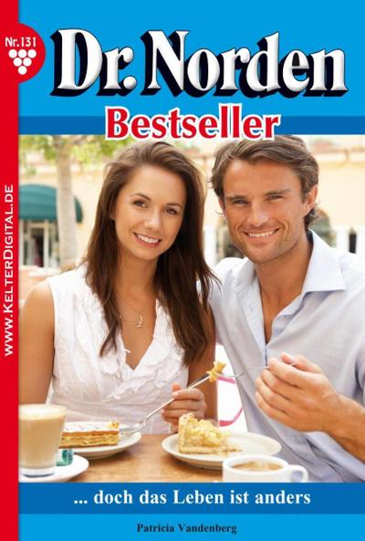 Dr. Norden Bestseller 131 – Arztroman